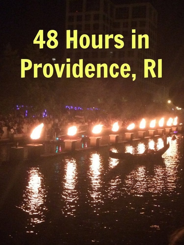 48 Hours in Providence