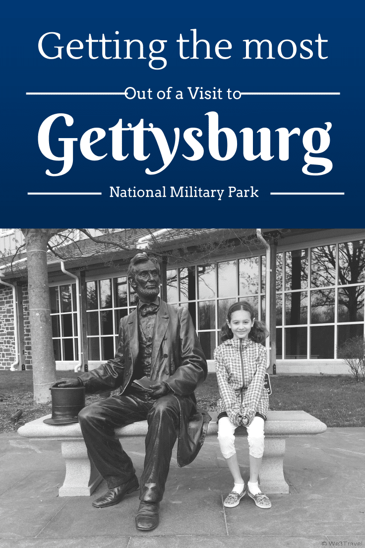 Gettysburg with Kids: Getting the Most out of a Visit to Gettysburg National Military Park