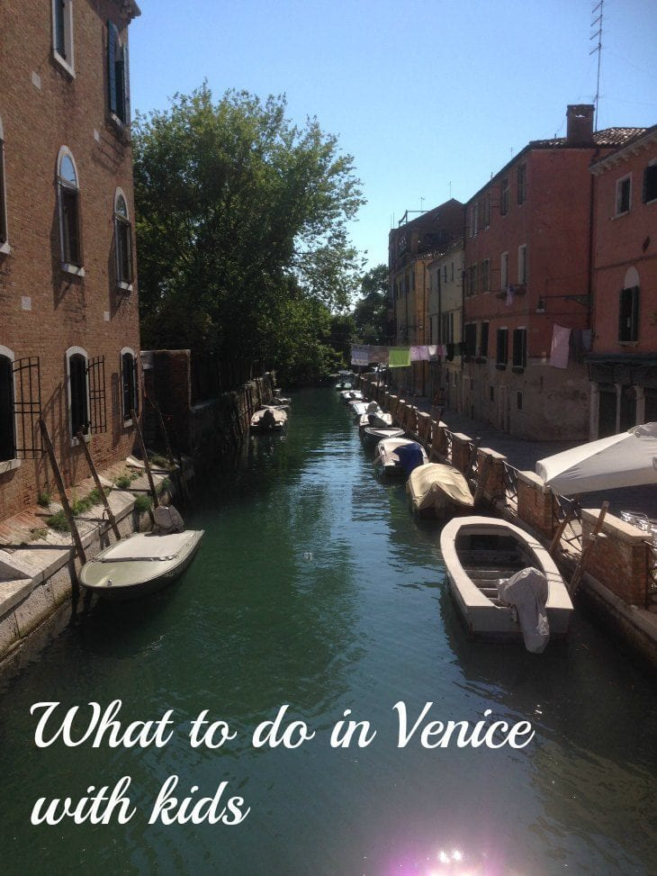 What to do in Venice with kids