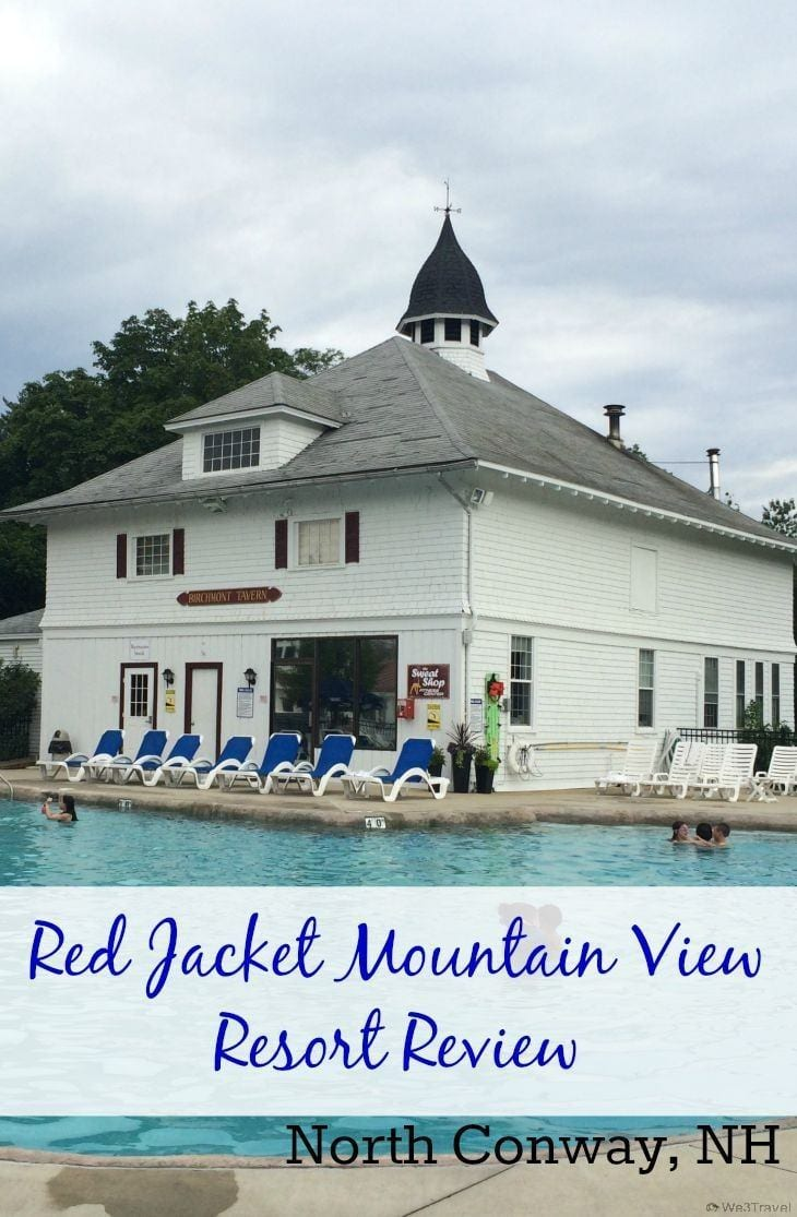 Red Jacket Mountain View Resort review -- family fun in the White Mountains of New Hampshire | Family Travel