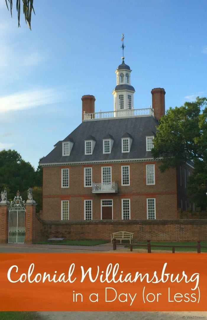 How to do Colonial Williamsburg in a day (or less!)