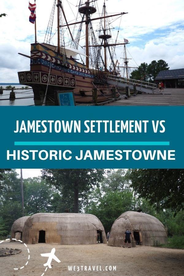 Jamestown Settlement vs historic Jamestowne