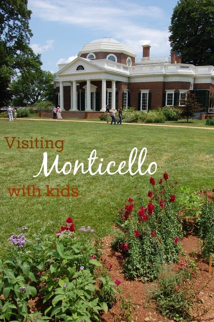 Tips for visiting Monticello, Thomas Jefferson's home near Charlottesville, VA, with kids. Photo courtesy of Ben Clark.