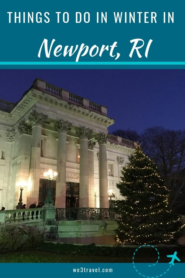 Things to do in Newport, Rhode Island in the winter. Visiting Newport, RI in the off season means fewer crowds and easier parking, but there is still plenty to do. #newport #rhodeisland #newengland