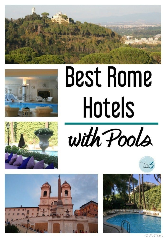 Looking for Rome travel tips? These are the best Rome hotels with pools