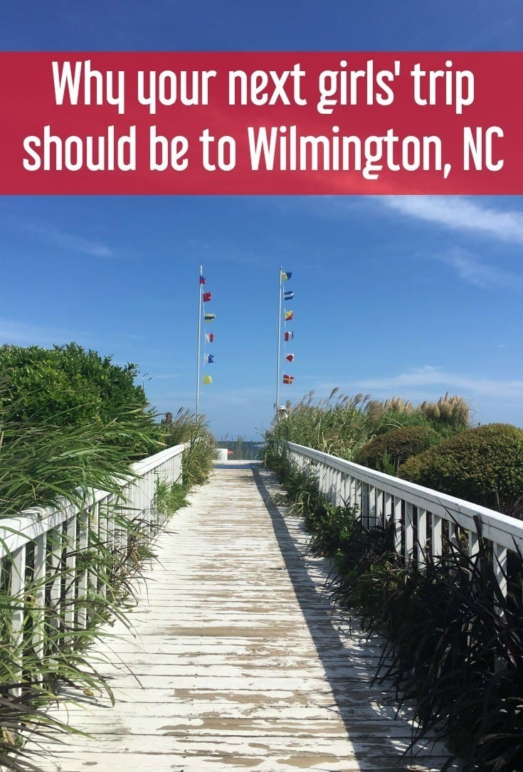 Planning a girls' trip? If you are looking for weekend getaways in NC, this is why you should make the Wilmington Coast your next girls weekend destination.