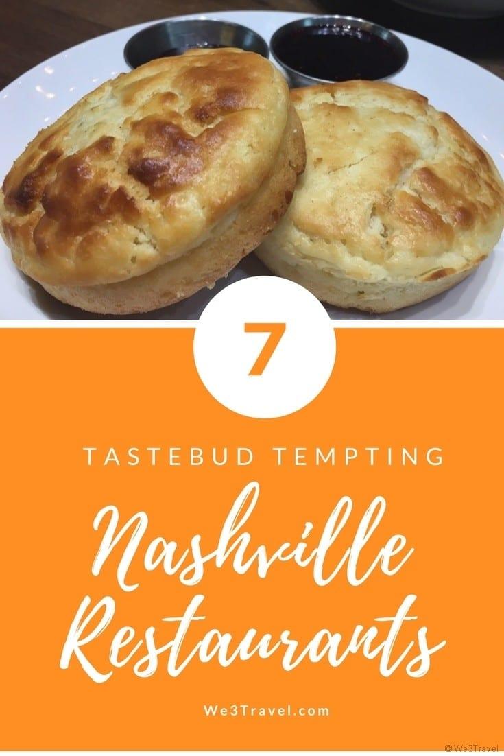 7 Tastebud Tempting Nashville Restaurants to try when you visit Nashville TN #nashville