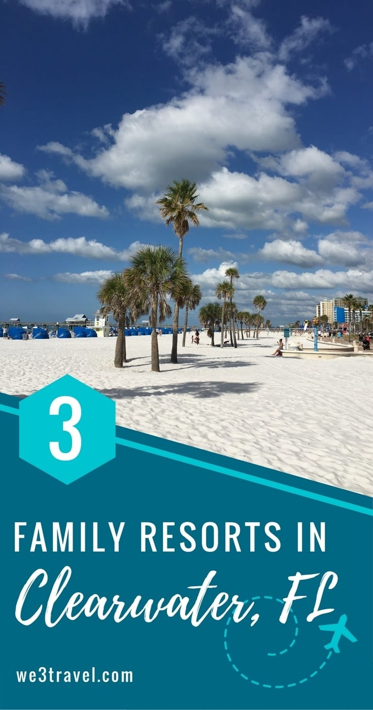 Where to stay in Clearwater Beach Florida - these three resorts are perfect for families! #florida #clearwaterbeach #clearwaterfl