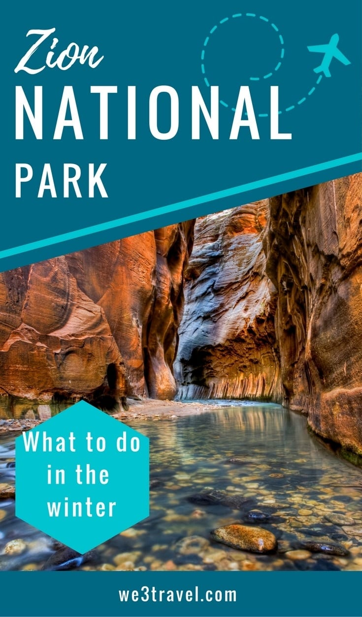 Things to do in Zion National Park in winter including nearby State Parks and St. George Utah
