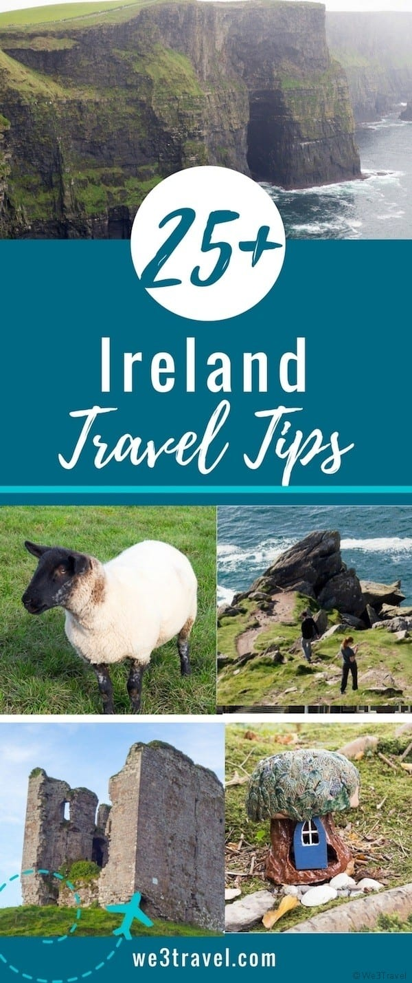 25+ Ireland travel tips with suggestions on the best ways to get around, what to pack, and what to know before you go.