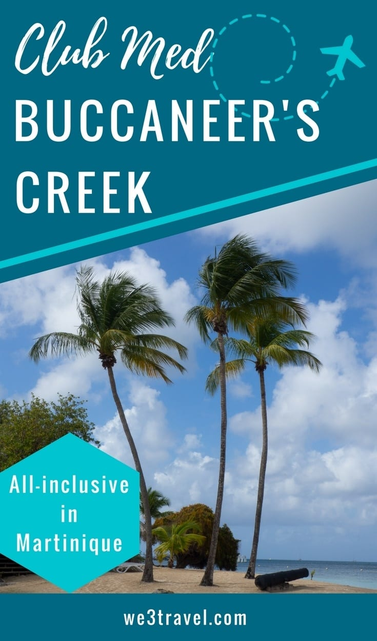 Club Med Buccaneer's Creek in Martinique, an affordable all-inclusive resort in the Caribbean