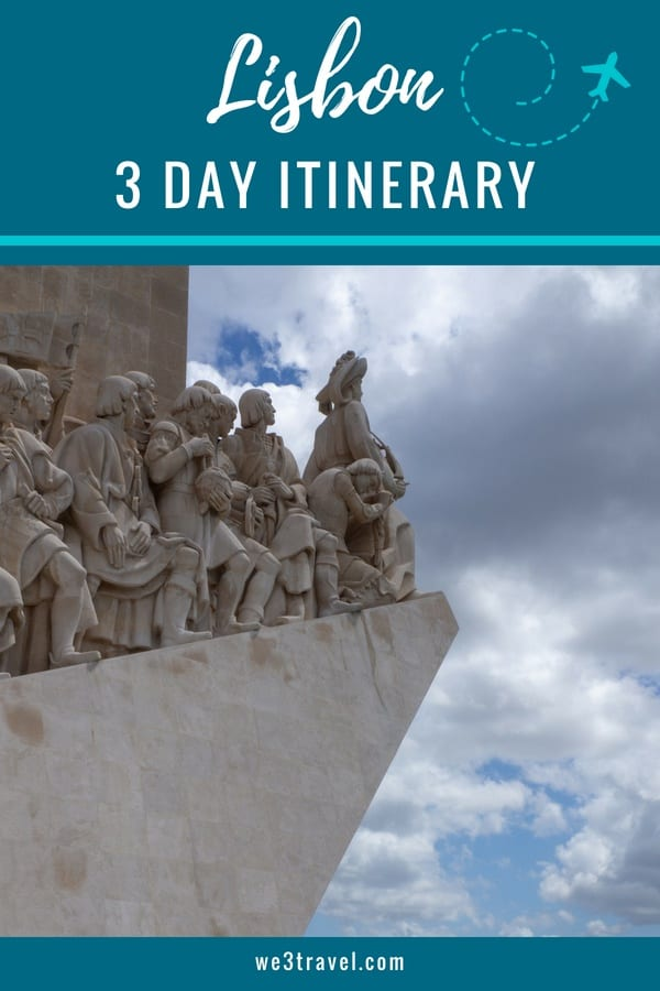 Lisbon 3 day itinerary - Portugal travel tips in this itinerary for what to do, where to stay and how to get around Lisbon, Portugal #lisbon #portugal