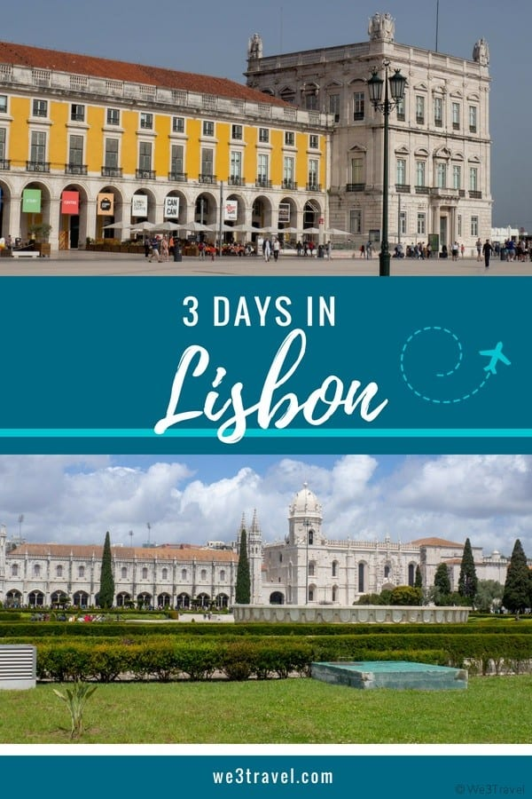 3 days in Lisbon itinerary: what to do, how to get there and where to stay in Lisbon Portugal