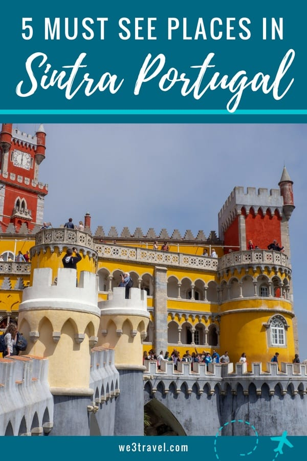 5 Unforgettable places to see on a day trip to Sintra Portugal. Check out the Pena Palace, Moors Castle, Quinta de Regaleira, Palacio de Setais, and more. #portugal #sintra #penapalace #sintraportugal