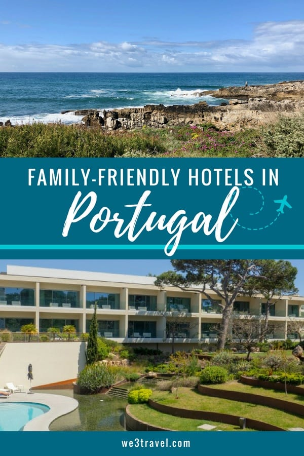 Where to stay in Portugal with kids: the best family resorts in Portugal including Lisbon and Cascais #portugal #lisbon #cascais #martinhal #familytravel #luxuryhotels
