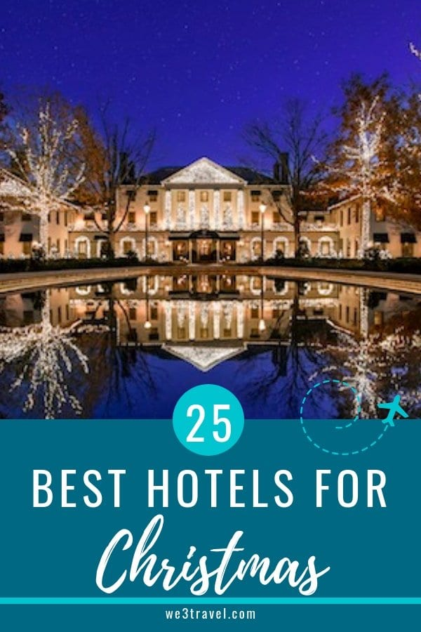 Best Christmas hotels in the USA. If you are looking for a holiday getaway, check out one of these 25 options that go above and beyond to celebrate the festive season. #christmas #travel #holidaytravel #familytravel #hotels #luxuryhotels