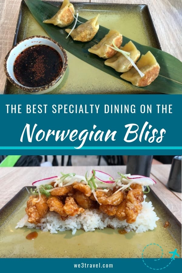 Best Norwegian Bliss dining options. We break down the Specialty Dining Plans, review the complementary and Norwegian Bliss specialty dining options, and the best places to spend your money on a Norwegian Bliss cruise. #norwegianbliss #norwegiancruiselines #cruise #cruisetips #cruising #familytravel