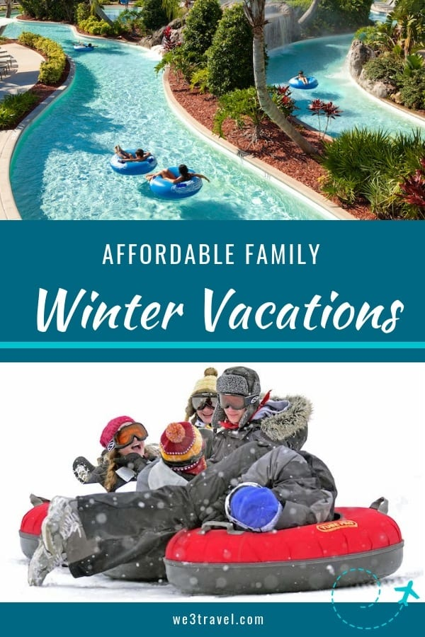 Affordable family winter vacations pin #wintervacation #familytravel