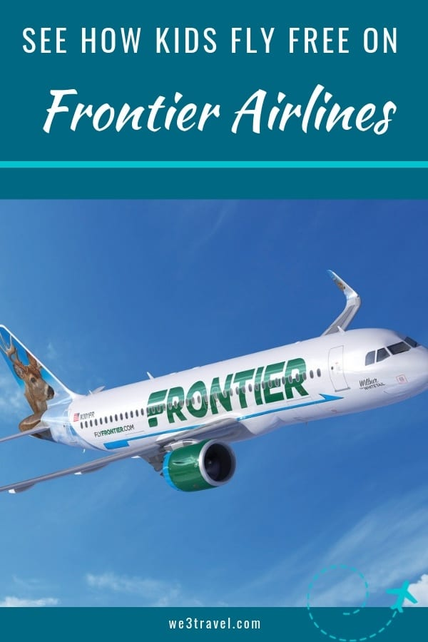 Kids fly free on Frontier Airlines on select flights for Discount Den members. Find out more. #familytravel #budgettravel #airlines #frontier