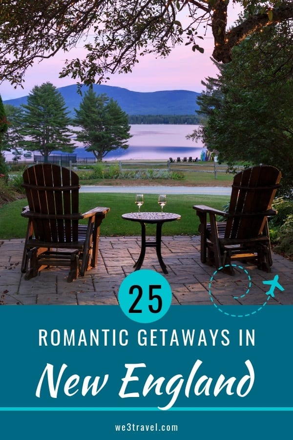 25 New England romantic getaways for the perfect couple's escape to Maine, New Hampshire, Vermont, Massachusetts, Connecticut, and Rhode Island. #newengland #valentinesday #romanticgetaways