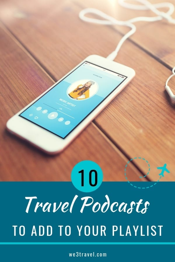 10 travel podcasts