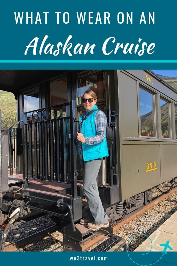 What to wear on an Alaskan cruise with a packing list and tips on Alaskan cruise outfits for excursions, days at sea, and dinner. #alaska #alaskacruise #cruisepackinglist