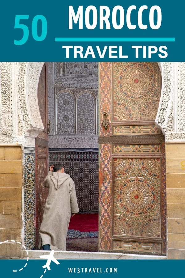 50 Morocco travel tips to know before you visit including what to wear, Moroccan food, Moroccan culture, how to get around Morocco, and more. #morocco