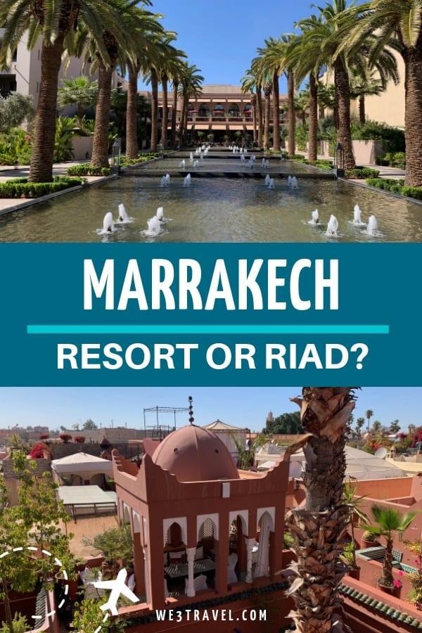 Should you stay in a riad in Marrakech or a luxury resort? Find out the pros and cons of each and recommendations to help you plan your travel to Morocco. #morocco #marrakech