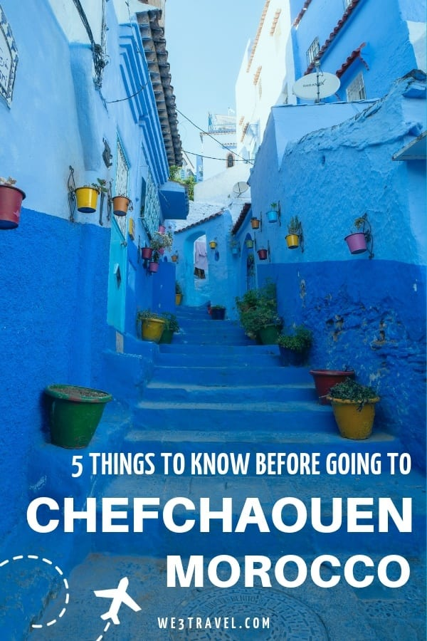 5 Things you need to know before planning a trip to Chefchaouen, the Blue Pearl of Morocco. #morocco #chefchaouen