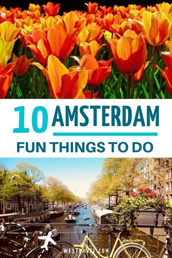 10 Fun things to do in Amsterdam