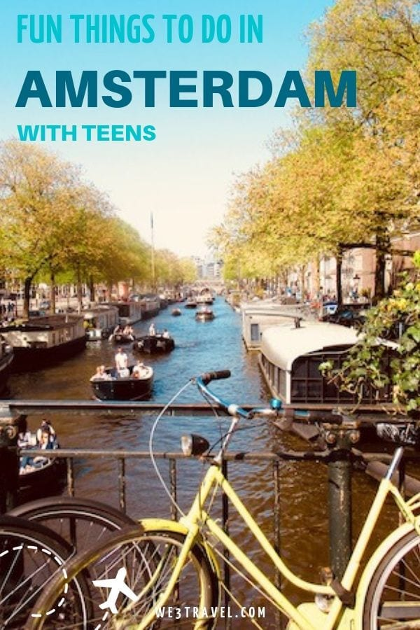 Fun things to do in Amsterdam with teens