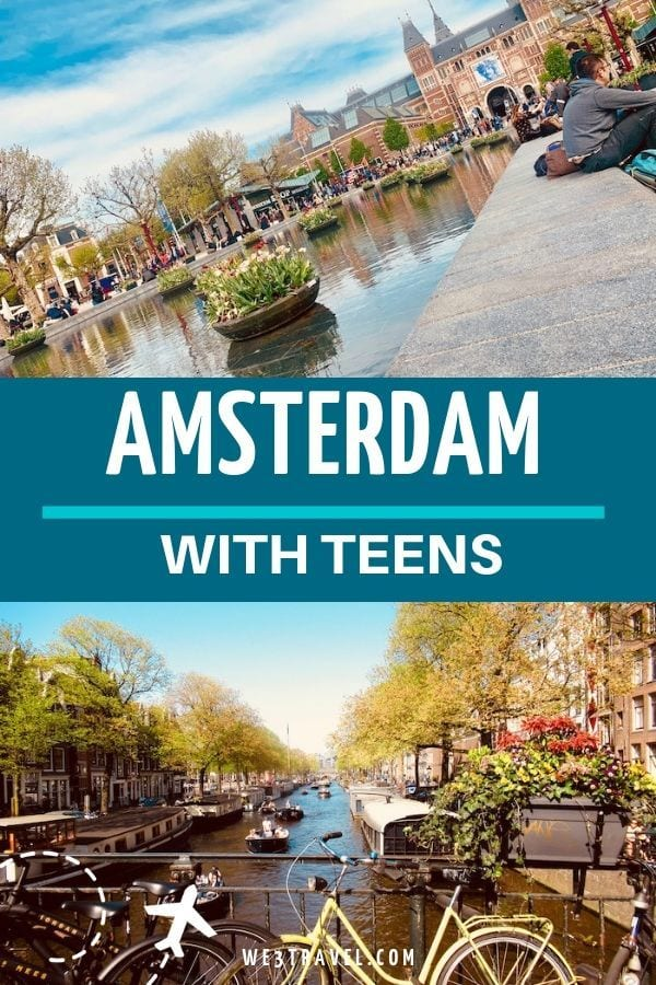 What to do in Amsterdam with teens