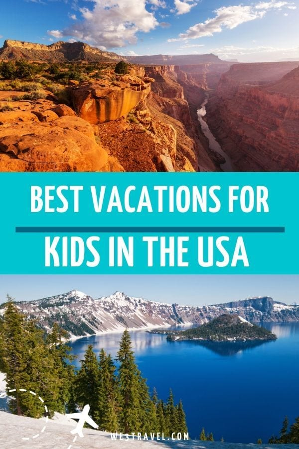 Best vacation for kids in the USA