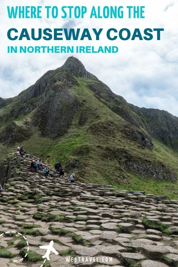 Where to stop along the Causeway Coast in Northern Ireland from Belfast to Derry