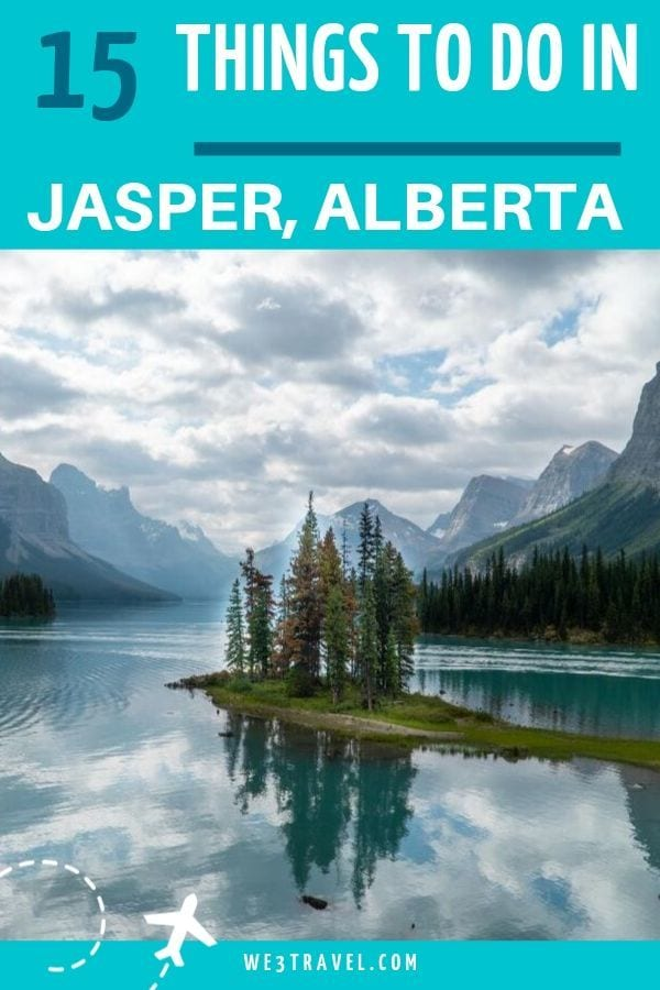 15 Things to do in Jasper National Park