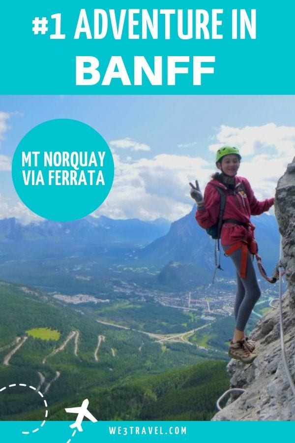 If you are looking for adventure in Banff, our number one thing to do during our Banff vacation was the Via Ferrata mountain climbing course at Mt Norquay. #banff #viaferrata