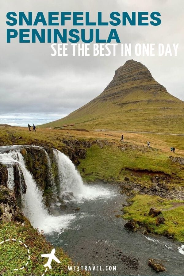 How to see the best of Snaefellsnes Peninsula in Iceland in just one day