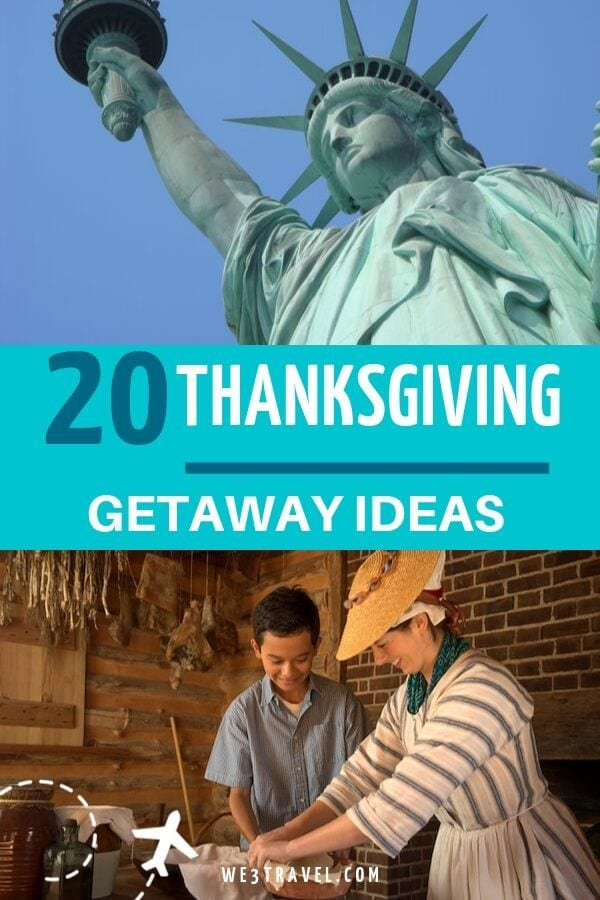 20 Thanksgiving getaways for families (both international and domestic).