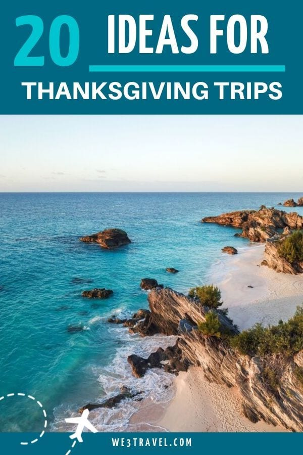 20 ideas for Thanksgiving trips for families