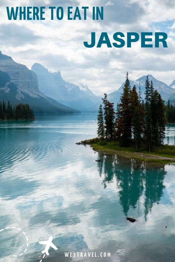 Where to eat in Jasper National Park in Alberta Canada