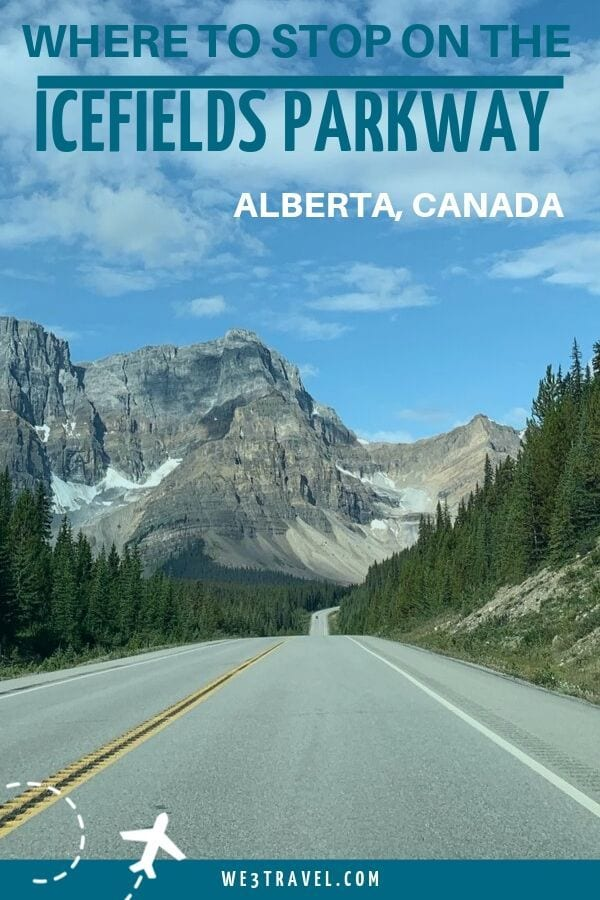 Where to stop on the Icefields Parkway in Alberta, Canada between Lake Louise and Jasper.
