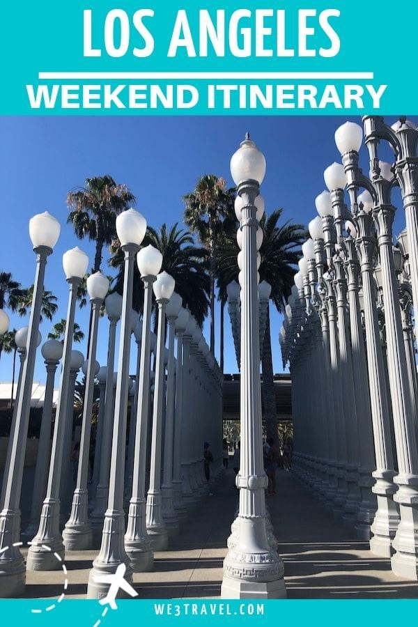 Weekend in Los Angeles itinerary