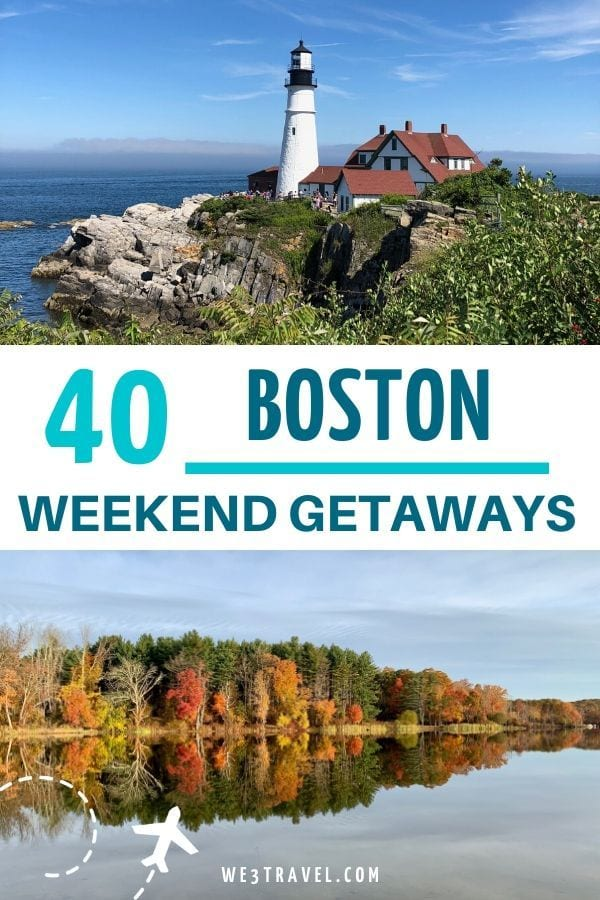 40 Boston weekend getaways for every season