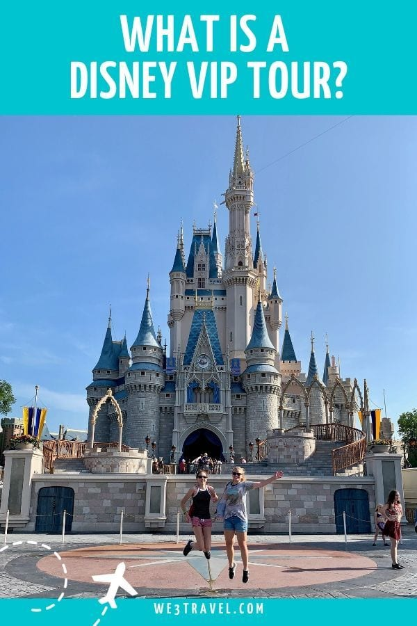 What is a Disney VIP tour - Magic Kingdom castle with girls jumping