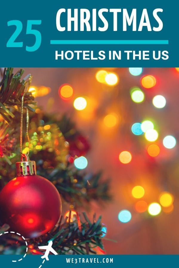25 Christmas hotels in the United States