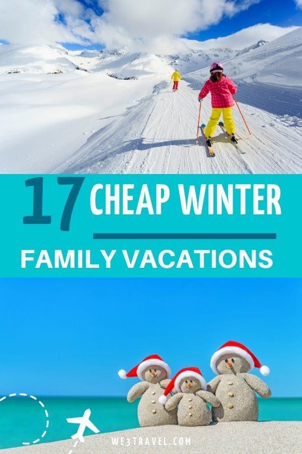 17 cheap winter family vacations