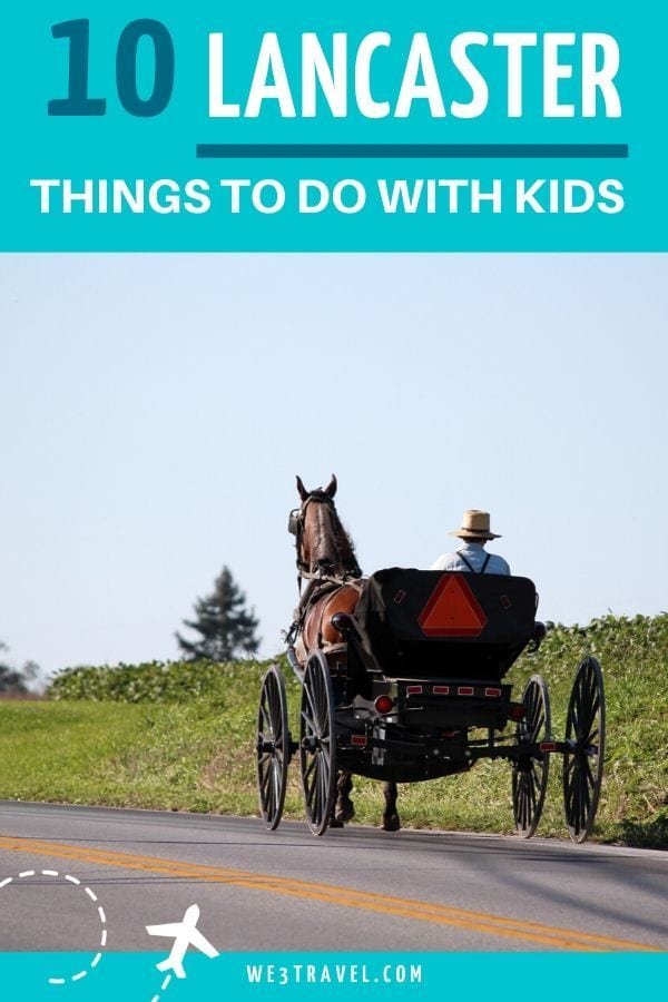 Things to do in Lancaster with kids - horse and buggy on road