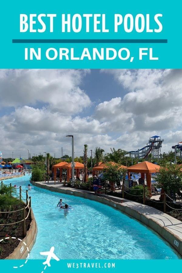 Best hotel pools in Orlando Florida