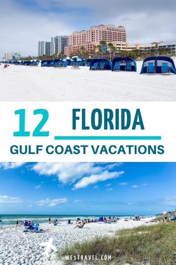 12 Florida Gulf Coast Vacations