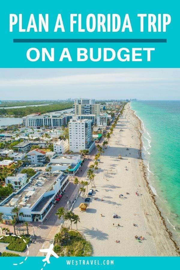 Plan a Florida trip on a budget